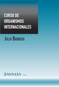 Curso de Organismos Internacionales  - Julio Barboza